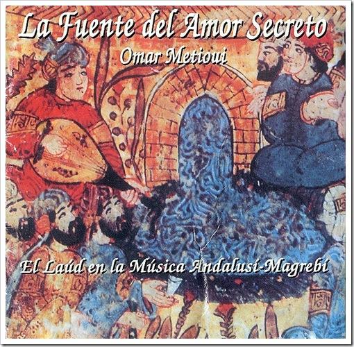 Musica magrebí_Omar Metioui - La Fuente del Amor Secreto (2002)